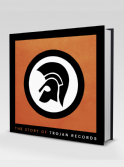 The Story Of Trojan Records - Laurence Cane-Honeysett  (Eye Books) Book
